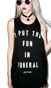 Killstar tank I put the fun in funeral cut tee